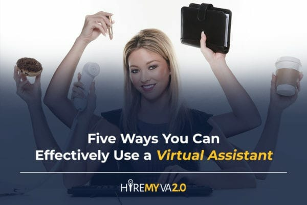 hvablog five ways you can effectively use a virtual assistant