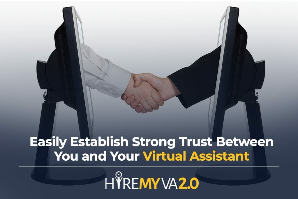 hva blog easily establish strong trust between you and your virtual assistant