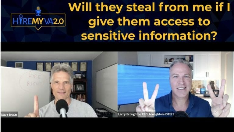 HireMyVA Podcast 10 – Will they steal from me if I give them access to sensitive information?